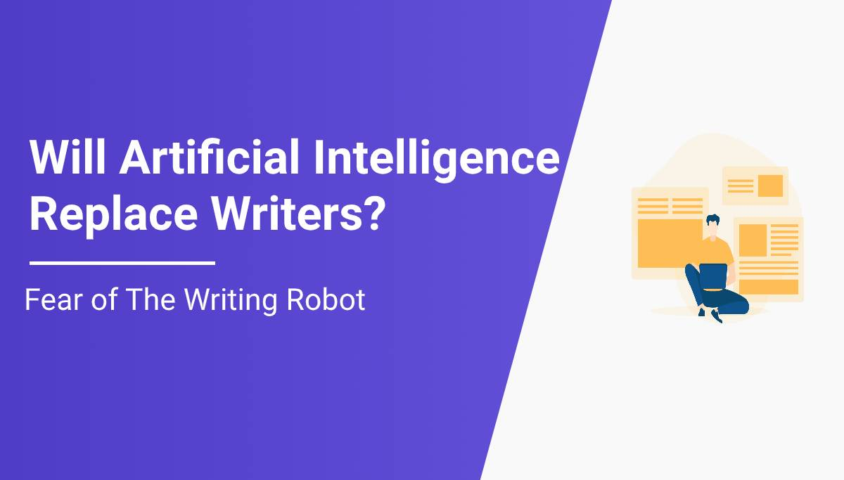 Will Artificial Intelligence Replace Writers